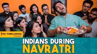 Video Indians During Navratri | The Timeliners MP3, 3GP, MP4, WEBM, AVI, FLV Maret 2018