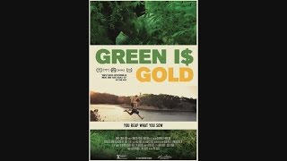 Nonton Green Is Gold   Official Trailer  2016  Film Subtitle Indonesia Streaming Movie Download