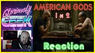 AMERICAN GODS - SEASON 1 EPISODE 2 Reaction The Secret Of Spoons Please COMMENT give me your thoughts, If you liked the video click the THUMBS UP, and go ahead and SUBSCRIBE for future contentAmerican Gods 1x2  REACTION!!  The Secret of Spoons SUBSCRIBE HERE ► https://www.youtube.com/channel/UCPAckJ3dleAOCJcMG4qhPQg?sub_confirmation=1Follow my Instagram ► http://instagram.com/gloriouslygeekFollow me on Twitter ► https://twitter.com/gloriouslygeekLike me on Facebook ► https://www.facebook.com/gloriouslygeekVisit Mick's Mixology ► https://www.youtube.com/channel/UCjnnQc-Wkt3pcGsguoVoIPQ?sub_confirmation=1