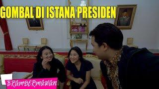 Video GOMBALIN CEWEK CANTIK DI ISTANA PRESIDEN YOGYAKARTA - BRAM DERMAWAN MP3, 3GP, MP4, WEBM, AVI, FLV April 2019