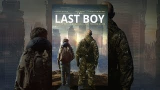 Video The Last Boy MP3, 3GP, MP4, WEBM, AVI, FLV Agustus 2019