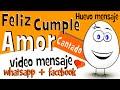 Cancion de Feliz Cumpleaños mi Amor | Videos para
