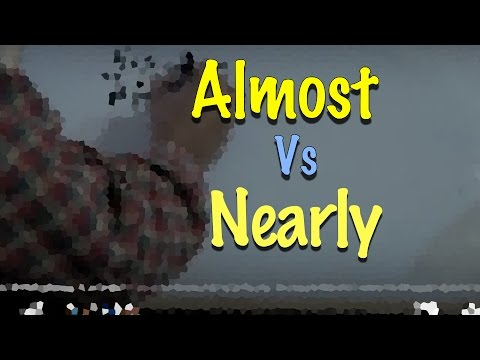 INGLÉS. 61- Almost vs Nearly. Inglés para hablantes de español. Tutorial