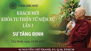 [LIVESTREAM] TT. Tăng Định thuyết giảng khóa tu Thiền  lần 3 - 23-04-2017