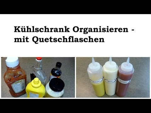 Kühlschrank Organisieren - mit Quetschflaschen
