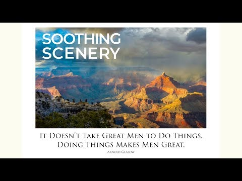 Encouraging quotes - Soothing Scenery: