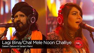 Lagi Bina/Chal Mele Noon Challiye, Saieen Zahoor & Sanam Marvi