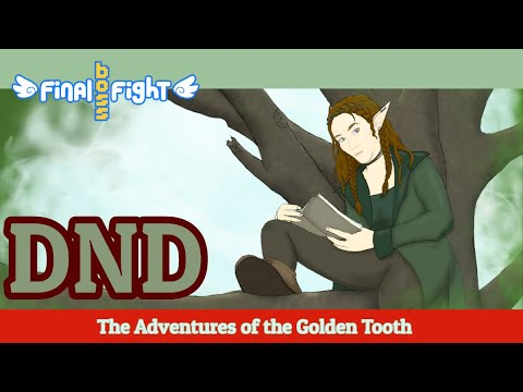Video thumbnail for The Adventures of the Golden Tooth – Dungeons and Dragons – Episode 16