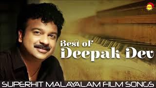 Video Best of Deepak Dev   Superhit Malayalam Film Songs MP3, 3GP, MP4, WEBM, AVI, FLV Januari 2019