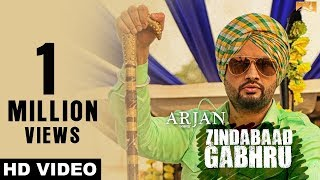 New Punjabi Songs 2017-Zindabaad Gabhru- Arjan-Roshan Prince-Prachi Tehlan-Latest Punjabi Songs 2017