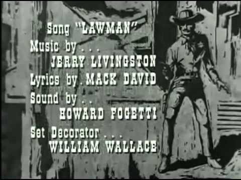 lawman - Lawman starring John Russell and Peter Brown closing credits and theme song.
