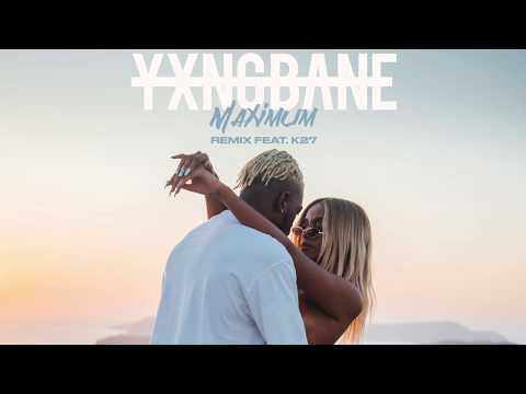Yxng Bane - Maximum (Remix) [feat. K27]