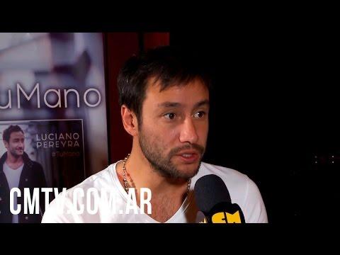 Luciano Pereyra video Tu mano - Entrevista CM  - Agosto 2015