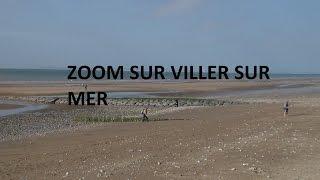 Villers-sur-Mer France  city photos gallery : Zoom sur Villers sur mer diffusée le samedi 8 août 2015