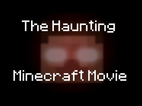 The Haunting: Minecraft Movie