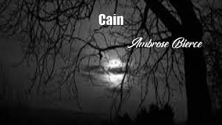 Video Cain (Ambrose Bierce Poem) MP3, 3GP, MP4, WEBM, AVI, FLV Oktober 2017