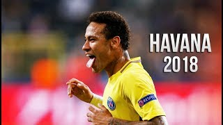 Video Neymar Jr 2017/18 - Havana • Dope Skills & Goals (HD) MP3, 3GP, MP4, WEBM, AVI, FLV Juni 2018