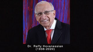 In Memoriam: Dr. Raffy Hovanessian (1938-2020)