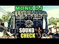 Monu dj Meerut 2017 || Sound Check || Dj Edm Trance Remix