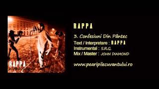 RAPPA - Confesiuni Din Pântec