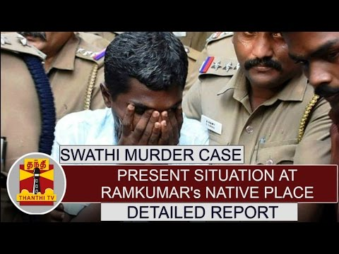Swathi-Murder-Case--Present-situation-at-Ramkumars-native-place-Detailed-Report