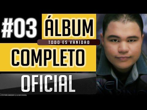 Israel Marino #03 - Todo Es Vanidad [Album Completo Oficial]