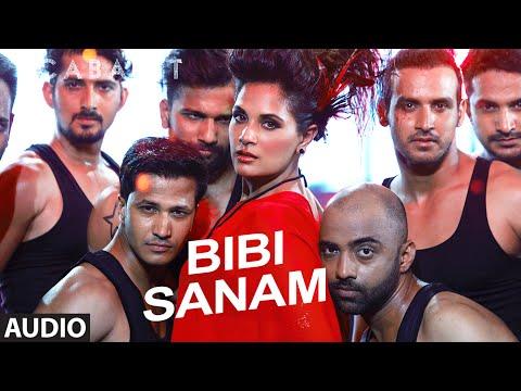Bibi Sanam Full Song | CABARET | Richa Chadda Guls