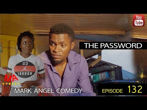 PASSWORD (Mark Angel Comedy) (Episode 132)