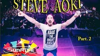 SUNRISE  FESTIVAL 2015  - STEVE AOKI  /HD/ Part. 2