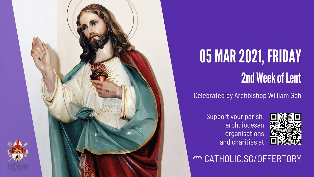 Catholic 5th March 2021 Mass Today Online Live At Singapore - 2nd Week of Lent 2021