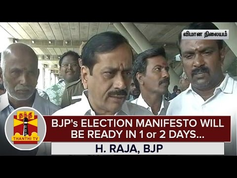 BJPs-Election-Manifesto-will-be-Ready-in-One-or-Two-Days--H-Raja--Thanthi-TV
