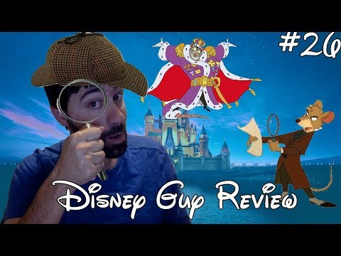 Disney Guy Review - The Great Mouse Detective