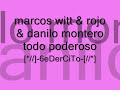 Marcos Witt - Marcos witt,Rojo,Danilo Montero - eres todo poderoso