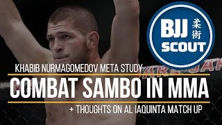 Video BJJ Scout: Khabib Nurmagomedov Meta Study - Combat Sambo in MMA (+ thoughts on Al Iaquinta match up) MP3, 3GP, MP4, WEBM, AVI, FLV Februari 2019