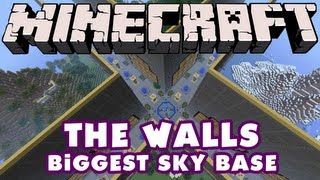 Minecraft - The Walls - Biggest Sky Base