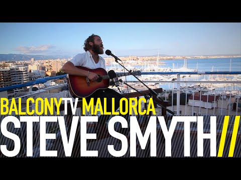 STEVE SMYTH - WHERE IS MY BABY TONIGHT (BalconyTV)