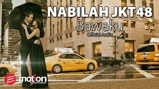 Video Nabilah JKT48 - Bawaku (Official Audio) MP3, 3GP, MP4, WEBM, AVI, FLV Agustus 2018