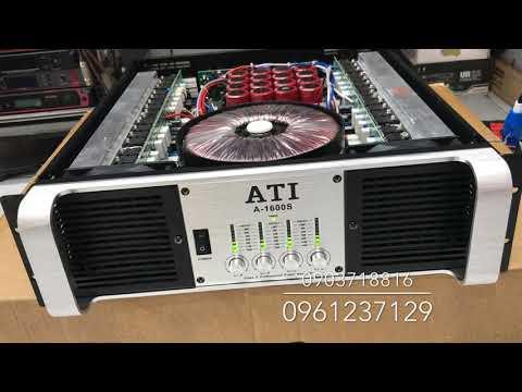 Đẩy 4 kênh ATI A-1600S khủng mới tại Thanh Huy Audio - LH: 0961237129