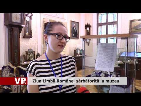 Ziua Limbii Române, sărbătorită la muzeu