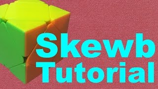 How to Solve the Skewb [Beginner Method] (v2)