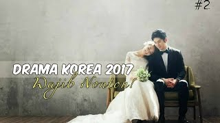 Video 12 Drama Korea 2017 yang Wajib Ditonton #2 MP3, 3GP, MP4, WEBM, AVI, FLV Maret 2018