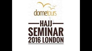 <h5>Hajj Seminar | London 2016</h5>