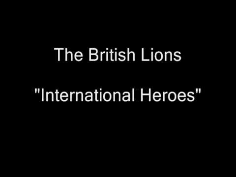 The British Lions - International Heroes [HQ Audio]