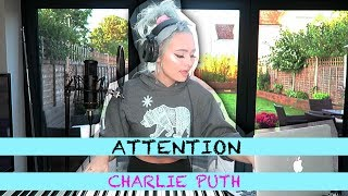 Video ATTENTION - CHARLIE PUTH (female version) | Talia Mar cover MP3, 3GP, MP4, WEBM, AVI, FLV Januari 2018