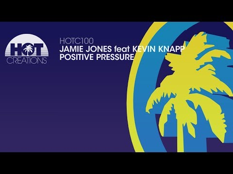 Jamie Jones Feat Kevin Knapp - Positive Pressure