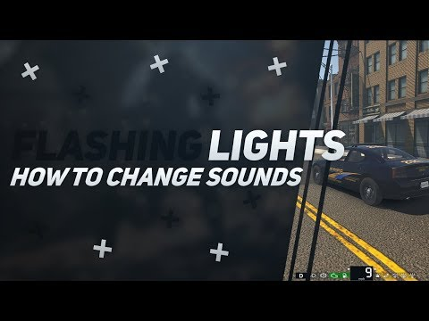 Flashing Lights: How to change sirens