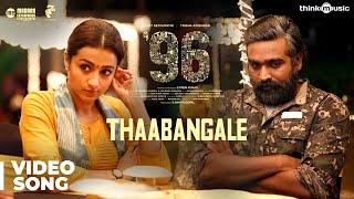 Video 96 Songs | Thaabangale Video Song | Vijay Sethupathi, Trisha | Govind Vasantha | C. Prem Kumar MP3, 3GP, MP4, WEBM, AVI, FLV Oktober 2018