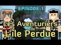 Les Aventuriers de L'île Perdue 2 | Panne d'essence ! #01