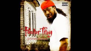 Pastor Troy: Attitude Adjuster - For My Soldier[Track 5]