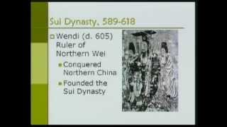 Asian Civilization-Part19-Sui&Tang Dynasties (589 - 907 AD)